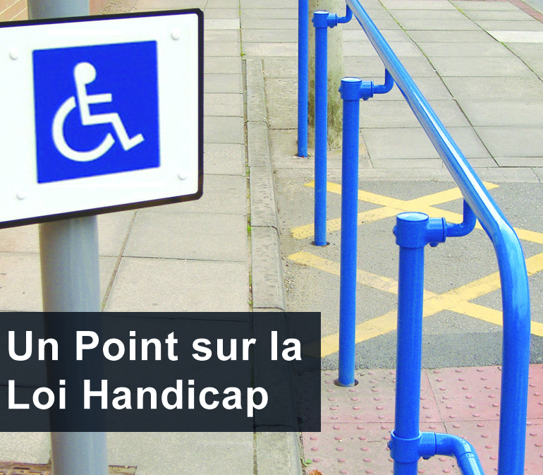 Un Point sur la Loi Handicap 2005